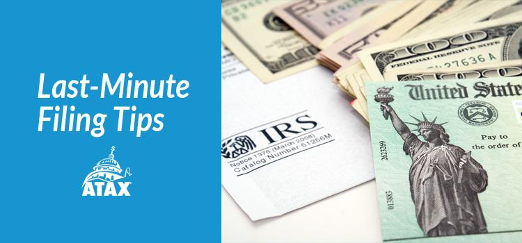 IRS Last-Minute Filing Tips