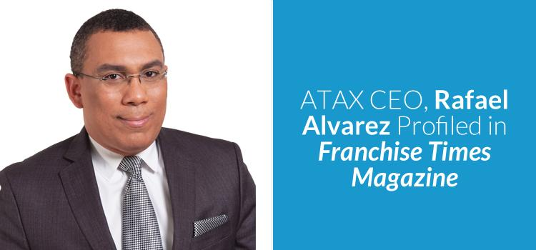 ATAX CEO Profiled in Franchise Times Magazine